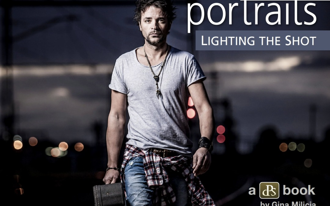 Portraits: Lighting The Shot by Gina Milicia [eBook]