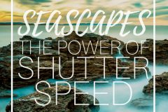 shutter speed in seascape photography