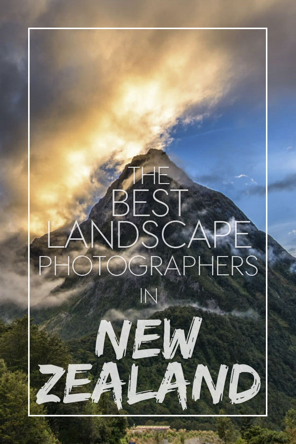 the best landscape photographers from New Zealand to follow on Instagram