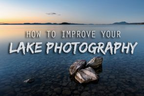 How To Improve Your Lake Photography Tips
