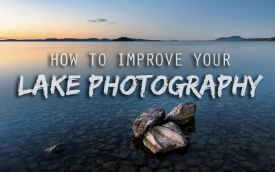 How To Improve Your Lake Photography